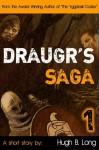 Draugr's Saga, 1 - Hugh B. Long