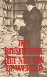 Het nut van de wereld - J.M.A. Biesheuvel