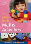 The Little Book Of Maths Activities (Little Books) - Sally Featherstone