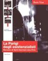 La Parigi degli esistenzialisti. Manuale di Saint-Germain-des-Prés - Boris Vian, Giovanna Coccetti, Daria Galateria