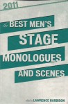 The Best Men's Stage Monologues and Scenes 2011 - Smith & Kraus, Lawrence Harbison
