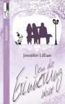 Denn die Erinnerung bleibt - Jennifer Lillian