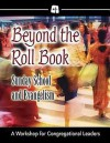 Beyond the Roll Book: A Workshop for Congregational Leaders - Abingdon Press