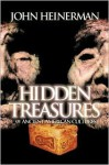Hidden Treasures of Ancient American Cultures - John Heinerman