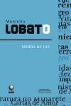 Mundo da Lua - Monteiro Lobato