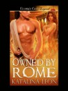 Owned by Rome - Katalina Leon