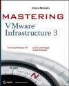Mastering Vmware Infrastructure 3 - Chris McCain, Tim Cerling