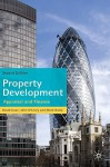 Property Development: Appraisal and Finance - David Isaac, John O'Leary, Mark Daley