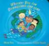 Whoever You Are/Quienquiera que seas (Board Book) - Mem Fox, Leslie Staub, Alma Flor Ada, F. Isabel Campoy