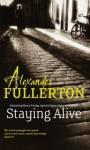 Staying Alive (Prequel to the SOE Quartet) - Alexander Fullerton