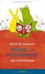 Krümel und Pfefferminz: Der Brieffreund - Delphine Bournay, Julia Süßbrich