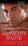 Midnight's Master - Cynthia Eden