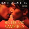 Sex, Lies, and Vampires (Audio) - Katie MacAlister, Hilary Huber