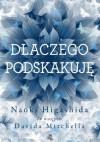 Dlaczego podskakuję - Naoki Higashida, Dominika Cieśla-Szymańska