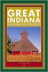 Great Indiana Weekend Adventures - Sally McKinney