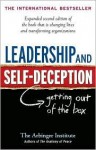 Leadership and Self-Deception 2nd (second) edition Text Only - Arbinger Institute