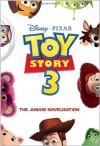 Toy Story 3 Junior Novelization (Disney/Pixar Toy Story 3) - Jasmine Jones