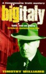 Big Italy - Timothy Williams