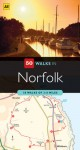 Norfolk: Discover Vast Sandy Beaches, Peaceful Woodland and Gently Rolling Countryside - A.A. Publishing, A.A. Publishing