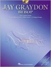 Jay Graydon - Bebop: Play Along with Actual Album Tracks Minus Guitar - Irving, Hal Leonard Publishing Company