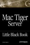 The Mac Tiger Server Black Book - Charles Edge