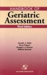 Handbook of Geriatric Assessment - Terry Fulmer, Gregory J. Paveza, William Reichel, Joseph J. Gallo