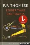 Eerder thuis dan Townes - P.F. Thomése