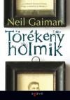 Törékeny holmik - Pék Zoltán, Török Krisztina, Neil Gaiman