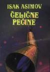 Čelične pećine - Isaac Asimov, Antun Šoljan, Zoran Živković