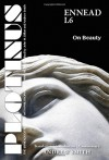 PLOTINUS: Ennead I.6: On Beauty: Translation, with an Introduction and Commentary (The Enneads of Plotinus) - Andrew Smith