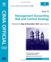 Management Accounting: Risk and Control Strategy (CIMA Learning Systems Strategic Level 2007) - Paul Collier