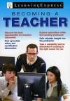 Becoming a Teacher - Learning Express LLC