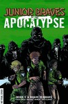 Junior Braves of the Apocalypse Volume 1: A Brave is Brave (Junior Braves of the Apocalypse Hc) - Greg Smith, Michael Tanner
