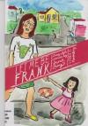 Let Me Be Frank 1: Parenting - Sarah Laing