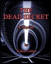 The Dead Secret : A Novel - Wilkie Collins