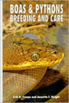 Boas & Pythons: Breeding and Care - Erik D. Stoops