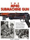 The MP40 Submachine Gun - Mike Ingram
