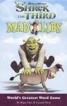 Shrek the Third Mad Libs - Roger Price, Leonard Stern