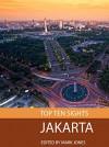 Top Ten Sights: Jakarta - Mark Jones