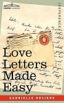 Love Letters Made Easy - Gabrielle Rosiere