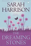 The Dreaming Stones - Sarah Harrison