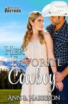 Her Favorite Cowboy (The Watson Brothers Book 4) - Ann B. Harrison