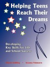 Helping Teens Reach Their Dreams - Susanna Palomares, Dianne Schilling