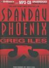 Spandau Phoenix - Greg Iles, Dick Hill