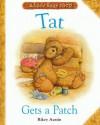 Tat Gets a Patch: Alice's Bear Shop - Rikey Austin