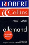 Le Robert & Collins Pratique : Allemand 2004 - Collectif