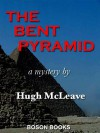 The Bent Pyramid - Hugh McLeave