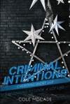 It's Beginning To Look A Lot Like— (Criminal Intentions: Season One) - Cole McCade