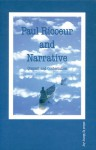 Paul Ricoeur and Narrative: Context and Contestation - Morny Joy