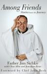 Among Friends - Father Jim Sichko, Jonathan Ryan, Chas Allen, Chef John Besh
